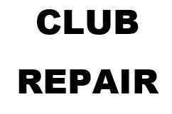 CLUB REPAIR